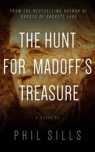 The Hunt for Madoff's Treasure