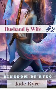 Kingdom of Ryeo: Husband & Wife