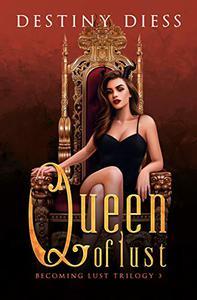 Queen of Lust