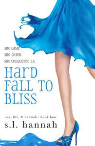Hard Fall to Bliss