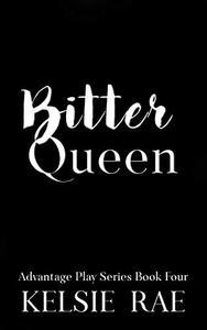 Bitter Queen