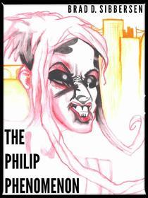 The Philip Phenomenon