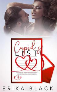 Cupid's List: The List: NA Contemporary Steamy Romance (Book Two)