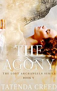 The Agony: A Fantasy & Paranormal Romance Novel