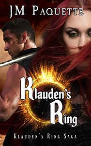 Klauden's Ring: Klauden's Ring Saga Book 1