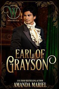 Earl of Grayson: Wicked Regency Romance