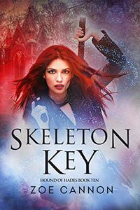 Skeleton Key: An Urban Fantasy Thriller