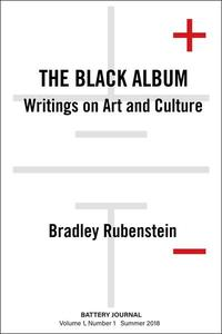 The Black Album: Writings on Art and Culture