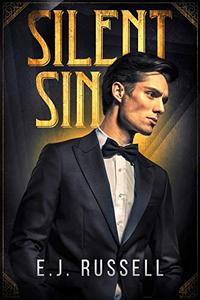 Silent Sin: A novel of early Hollywood