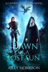 Dawn of a Lost Sun