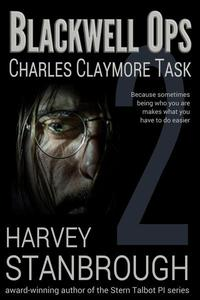 Blackwell Ops: Charles Claymore Task