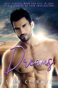 Dreams: A Steamy Paranormal Romance