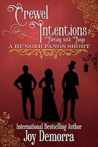 Crewel Intentions: Flirting and Fangs: A Hunger Pangs Short