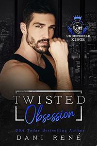 Twisted Obsession: A dark arranged marriage mafia romance