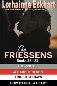 The Friessens Books 28 - 31