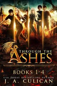 Through the Ashes: The Complete Series