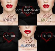 The Contemporary Vampire Romance Collection: Red Knight; Red Awakening; Red Muse