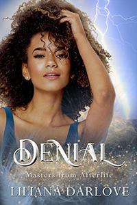 Denial: A fairy tale shared love romance