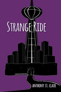 Strange Ride: A Rucksack Universe Novel