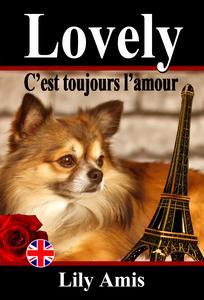 Lovely, C'est Toujours L'amour