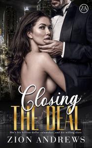 Closing the Deal: A Billionaire Erotic Romance