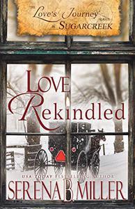 Love's Journey in Sugarcreek: Love Rekindled