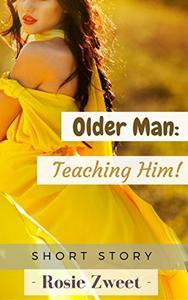 Older Man: Teaching Him!