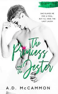 The Princess and The Jester: A High School Bully Romance