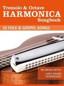 Tremolo Harmonica Songbook - Folk and Gospel Songs