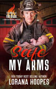 Safe in My Arms: A Christian Romantic Suspense
