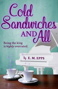 Cold Sandwiches and All: A Romantic Comedy