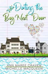 Dating the Boy Next Door: A Sweet and Clean Romance