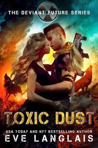 Toxic Dust