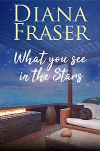 What you see in the Stars: An emotional and heartwarming romance