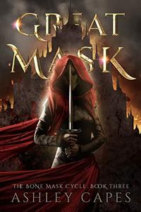 Greatmask: (An Epic Fantasy Adventure)