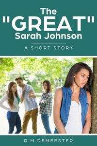 "The ""Great"" Sarah Johnson"
