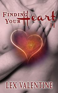 Finding Your Heart II