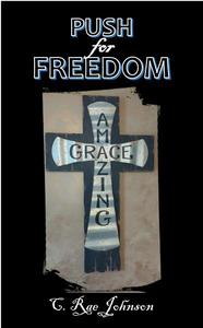 Push for Freedom Amazing Grace