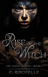 Rise of the Witch: A Paranormal Reverse Harem Romance
