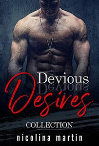 Devious Desires Collection: Dark erotic short stories.