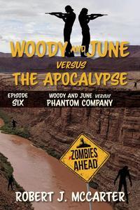 Woody and June versus Phantom Company