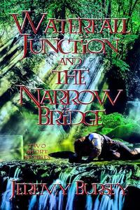 Waterfall Junction and The Narrow Bridge