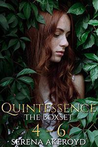 Quintessence: The Boxset: Books 4 - 6