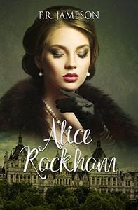 Alice Rackham: Obsession, Death and a British Film Star