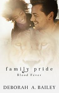 Family Pride: Blood Fever