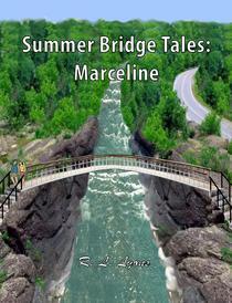 Summer Bridge Tales: Marceline