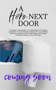 A Hero Next Door: A Charity Anthology