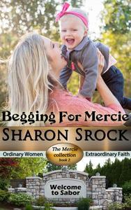 Begging for Mercie