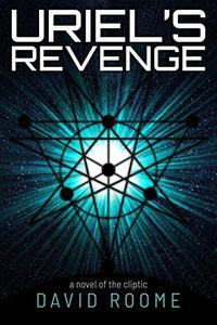 Uriel's Revenge: A Sci-fi Horror Novel