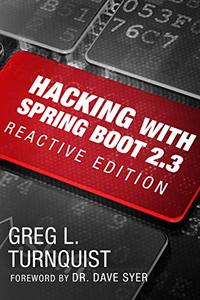 Hacking with Spring Boot 2.3: Reactive Edition